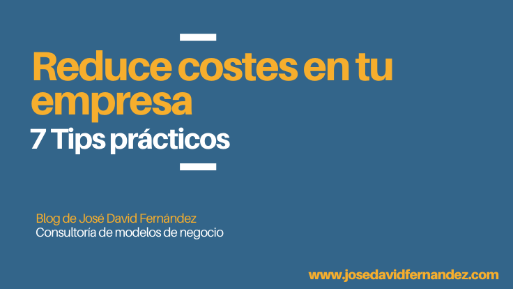 cómo reducir costes en una empresa